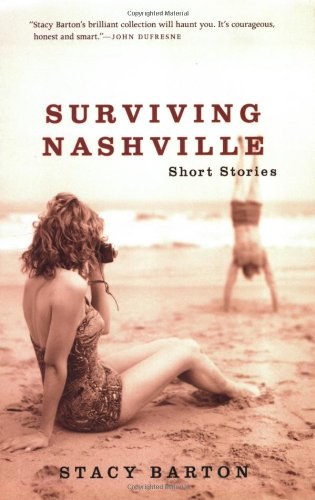 Surviving Nashville By Stacy Barton