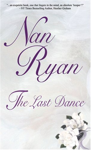 The Last Dance By Nan Ryan