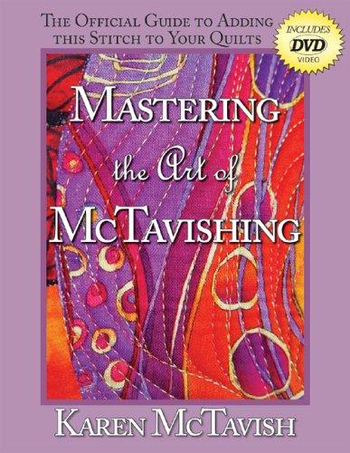 Mastering the Art of McTavishing By Karen C McTavish