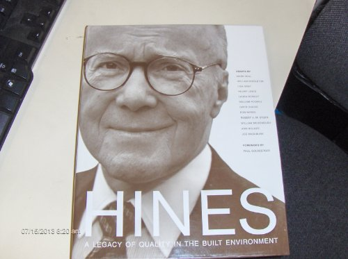 Hines: A Legacy of Quality in the Built Environment