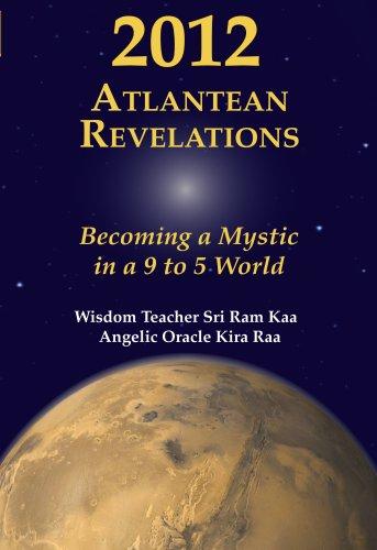 2012 Atlantean Revelations By Sri Ram Kaa