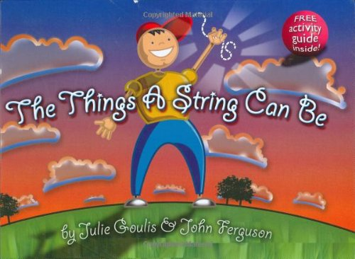 Things a String Can Be By Julie Goulis