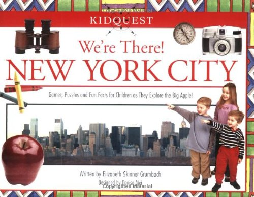 We're There! New York City By Elizabeth Skinner Grumbach