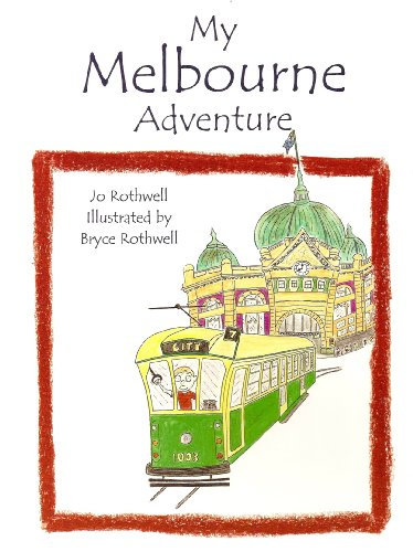 My Melbourne Adventure By Jo Rothwell