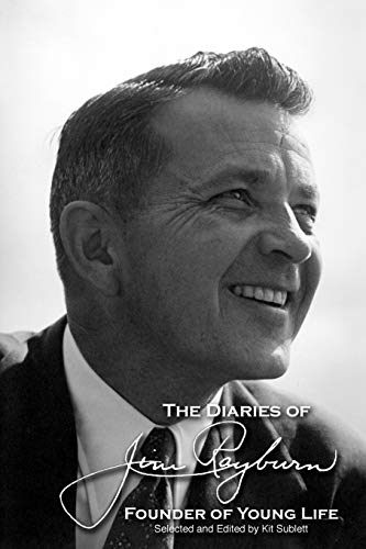 The Diaries of Jim Rayburn By Jim Rayburn