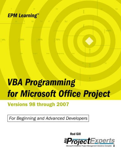 VBA Programming for Microsoft Office Project By Rod Gill
