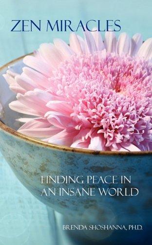 Zen Miracles By Dr Brenda Shoshanna
