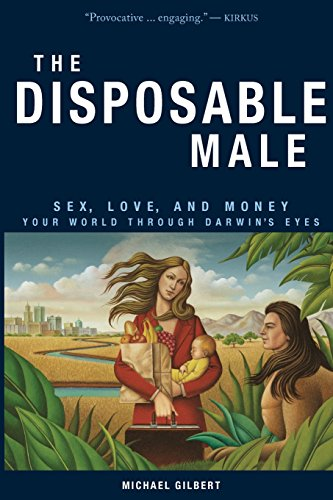 Disposable Male By Michael Gilbert