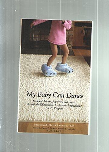 My Baby Can Dance By Steven E. Gutstein
