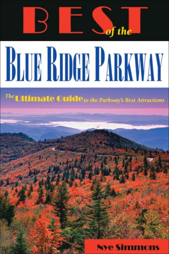 Best of the Blue Ridge Parkway By Nye Simmons