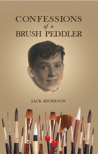 Confessions of a Brush Peddler By Jack Richeson