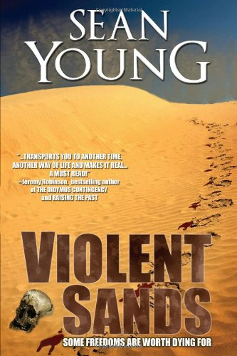 Violent Sands - A Novel By Sean Young