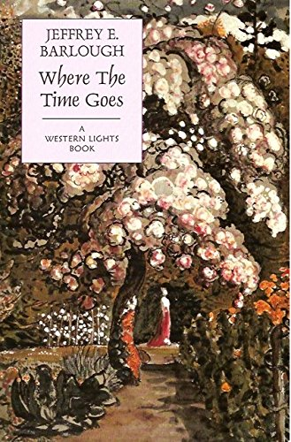 Where The Time Goes By Jeffrey E. Barlough