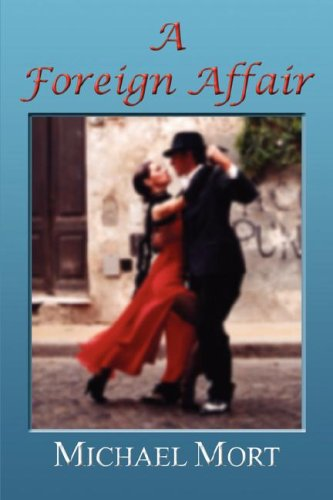 A Foreign Affair By Michael Mort