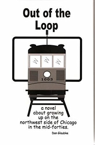 Out of the Loop By Dan Glaubke