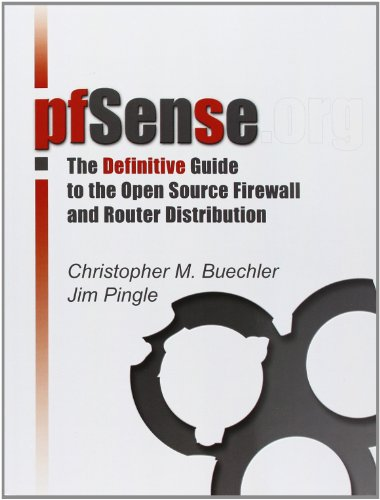 pfSense: The Definitive Guide By Christopher M. Buechler