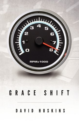 Grace Shift By Bishop David Huskins