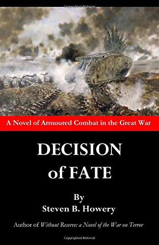 Decision of Fate By Steven B Howery