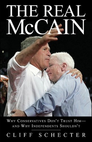 The Real McCain By Cliff Schecter