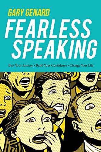 Fearless Speaking By Gary Genard