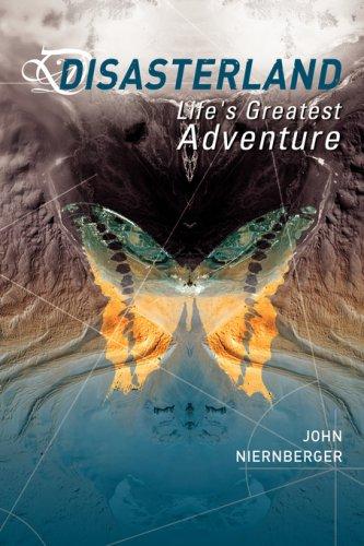 Disasterland By John Leonard Niernberger