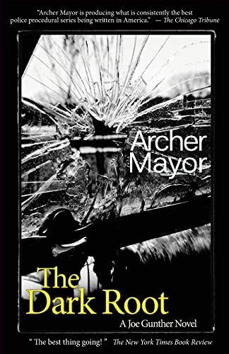 The Dark Root By Archer Mayor