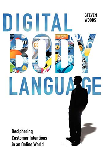 Digital Body Language By Steven Woods