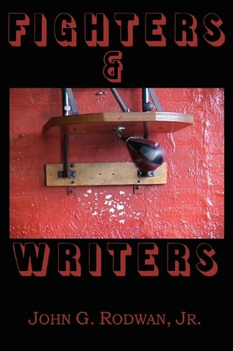 Fighters & Writers By Jr John G Rodwan
