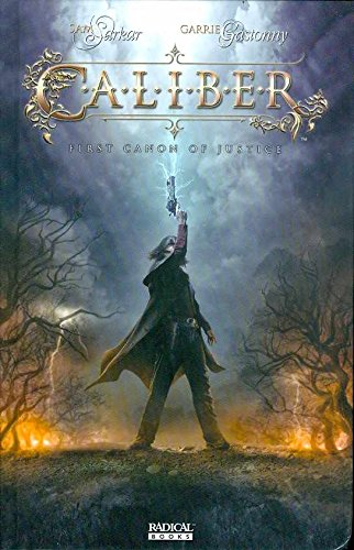 Caliber: First Canon Of Justice Volume 1 By Sam Sarkar