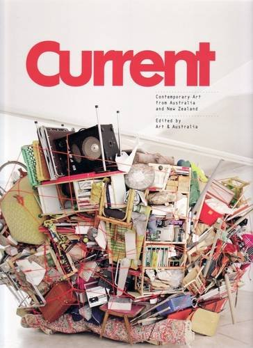 Current: Contemporary Art from Australia and New Zealand By By (author)