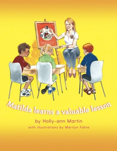Matilda Learns a Valuable Lesson By Holly-Ann Martin