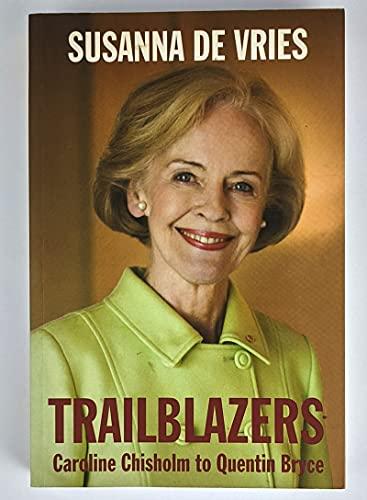 Trailblazers By Susanna de Vries