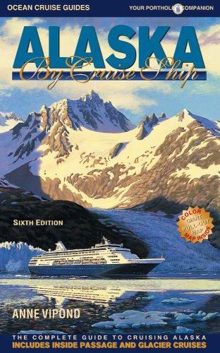 Alaska by Cruise Ship By Anne Vipond