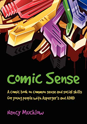 Comic Sense By Nancy Mucklow