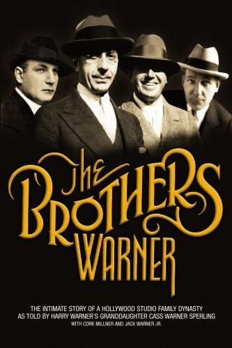 The Brothers Warner By Cass Warner Sperling
