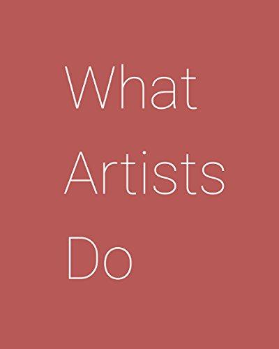What Artists Do By Leonard Koren