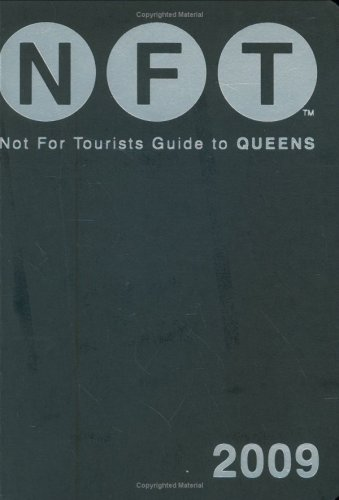 Not for Tourists - Guide to Queens By Jane Pirone