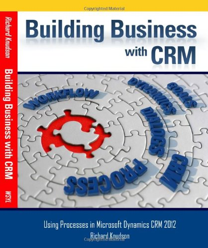Building Business with CRM By Richard Knudson