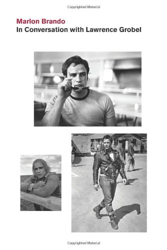 Conversations with Marlon Brando By Lawrence Grobel
