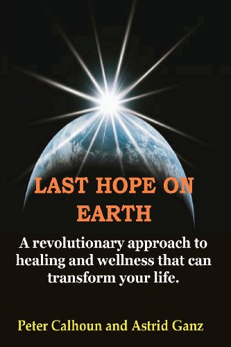 Last Hope on Earth By Peter Calhoun