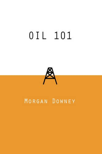 Oil 101 by Morgan Patrick Downey