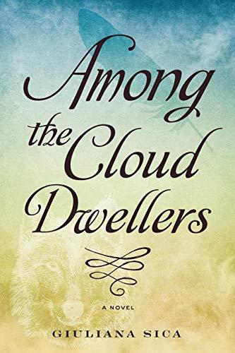 Among the Cloud Dwellers By Giuliana Sica