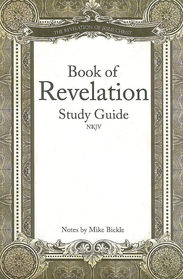 Book of Revelation NKJV By Mike Bickle