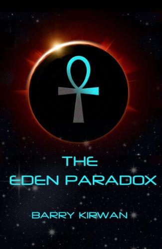 The Eden Paradox By Barry Kirwan