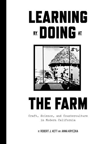 Learning by Doing at the Farm By Robert Kett