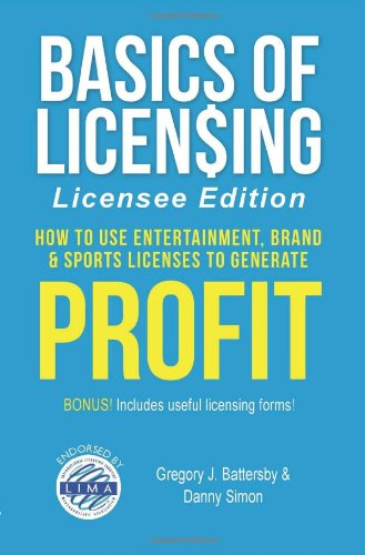 Basics of Licensing By Gregory J Battersby