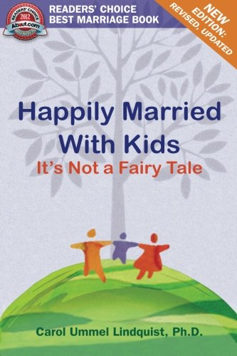 Happily Married With Kids By Carol Ummel Lindquist Ph D