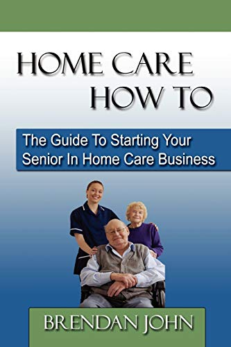 Home Care How to By Brendan John