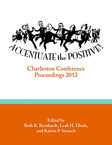 Accentuate the Positive By Beth R. Bernhardt