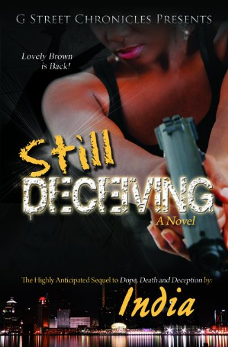 Still Deceiving By India Williams